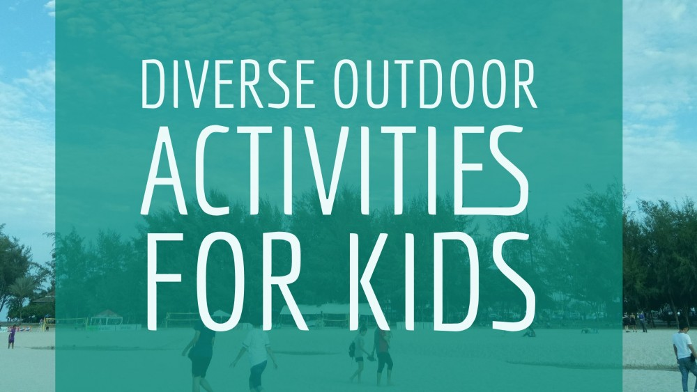 diverse outdoor activities for kids